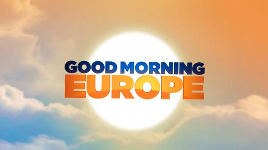 Sendungsbild: Good Morning Europe
