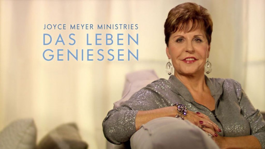 Sendungsbild: Joyce Meyer – Das Leben genießen