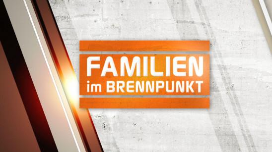 Sendungsbild: Familien im Brennpunkt